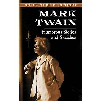 Humorous Stories and Sketches by Mark Twain - 9780486292793 Book