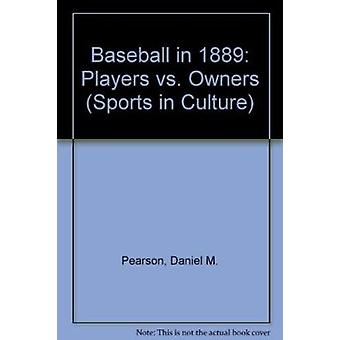 Baseball in 1889 by Pearson - 9780879726188 Book