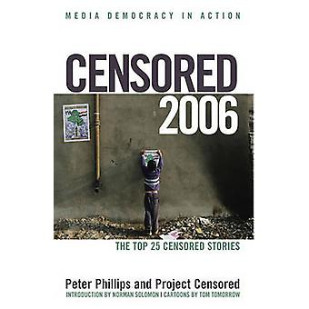 Censored 2006 by Peter Phillips - 9781583226919 Book