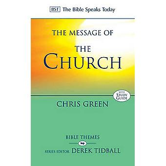 The Message of the Church - Assemble the People Before Me by Chris Gre