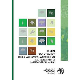 Global Plan of Action - For the Conservation - Sustainable Use and Dev