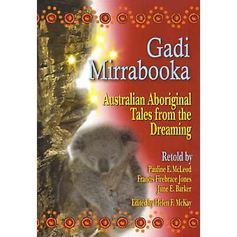 Gadi Mirrabooka - australske Aboriginal fortællinger fra drømmer af Pau
