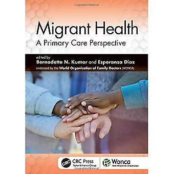 La santé des migrants : une perspective de soins primaires (médecine familiale WONCA)