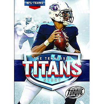 The Tennessee Titans Story (NFL Teams)