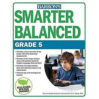 Smartare balanserad grad 5 av Taran Escobar-Ausman - Jennifer G H Wang