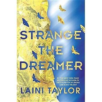 Strange the Dreamer by Laini Taylor - 9780316341684 Book