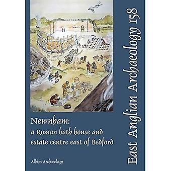 EAA 158, 2016: Newnham: a Roman bath house and estate centre east of Bedford (East Anglian Archaeology)