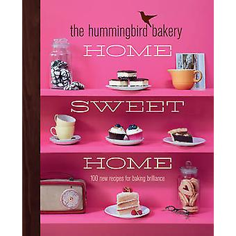Hummingbird Bakery Home Sweet Home by Tarek Malouf
