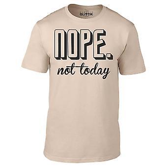 Mænd ' s nope ikke i dag t-shirt
