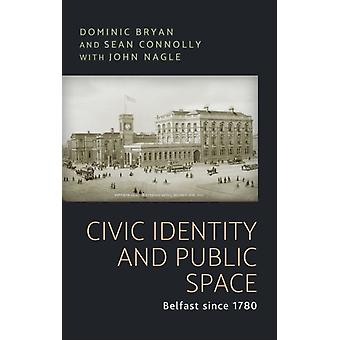 Civic Identity and Public Space by Sean Connolly