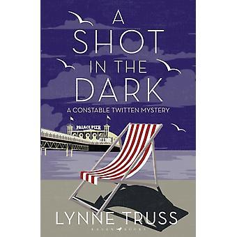 Shot in the Dark by Lynne Truss