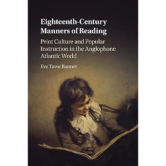 EighteenthCentury Manners of Reading by Eve Tavor Bannet