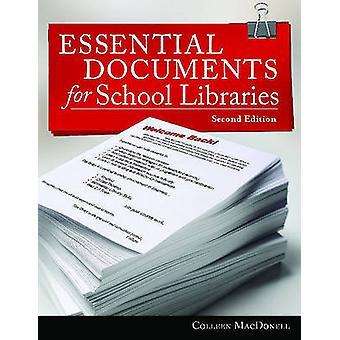 Essential Documents for School Libraries (2nd Revised edition) by Col