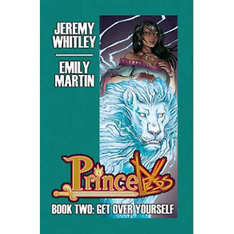 Princeless Book 2 Deluxe Edition Hardcover by Whitley & Jeremy