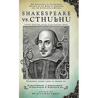 Shakespeare Vs. Cthulhu by Green & Jonathan