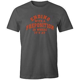 Boys Short Sleeve Men's Crew T Shirt- Ending With A Preposition Is Where It's At