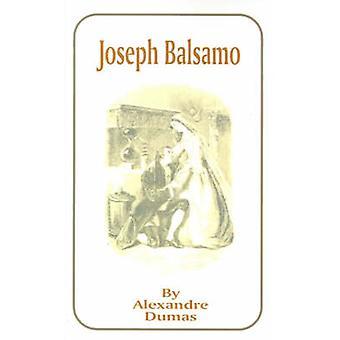 Joseph Balsamo by Dumas & Alexandre