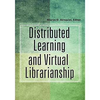 Gedistribueerd leren en virtueel bibliothecarisschap door Almquist & Sharon
