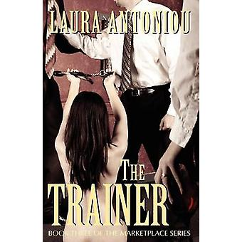 The Trainer by Antoniou & Laura
