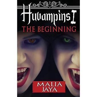 Huvampins I The Beginning by Jaya & Malia