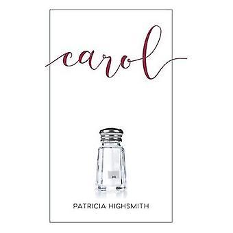 Carol by HIGHSMITH PATRICIA