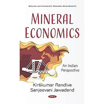 Mineral Economics  An Indian Perspective by Kirtikumar Randive
