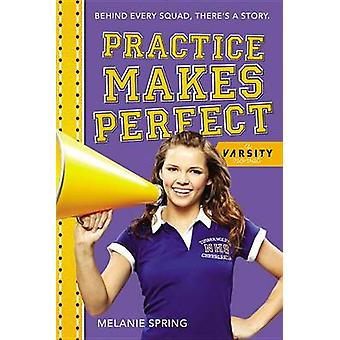 Practice Makes Perfect by Melanie Spring - 9780316227339 Book