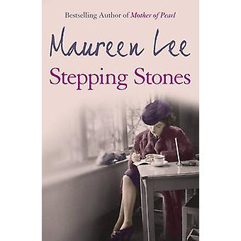 Stepping Stones by Maureen Lee - 9780752817262 Book