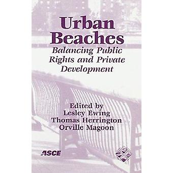Urban Beaches - Balancing Public Rights and Private Development - Proc