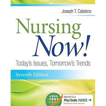 Nursing Now! 7e by Joseph T. Catalano - 9780803639720 Book