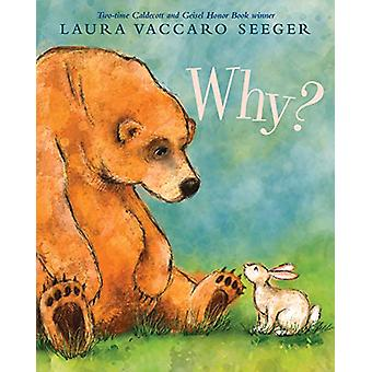 Why? by Laura Vaccaro Seeger - 9780823441730 Book