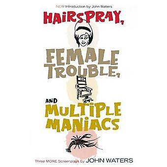 Hairspray - Female Trouble - and Multiple Maniacs - Three More Screenp