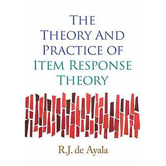 The Theory and Practice of Item Response Theory by R.J. de Ayala - 97