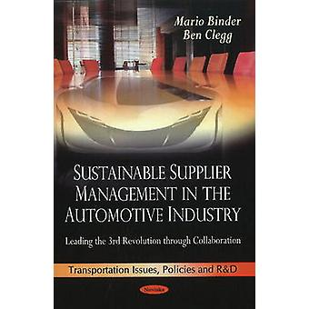 Sustainable Supplier Management in the Automotive Industry - Leading t