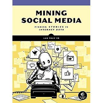 Mining Social Media by Lam Thuy Vo - 9781593279165 Book
