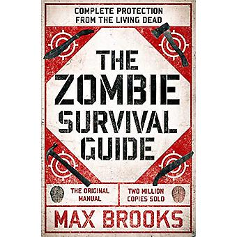The Zombie Survival Guide - Complete Protection from the Living Dead b