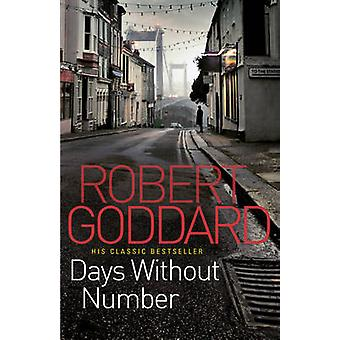 Days Without Number by Goddard & Robert