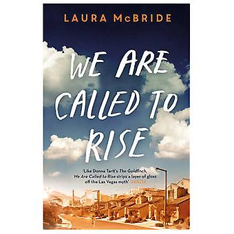 We Are Called to Rise by McBride & Laura