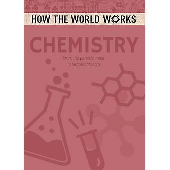 How the World Works Chemistry by Anne Rooney