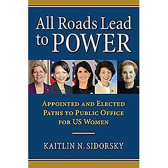 All Roads Lead to Power - The Appointed and Elected Paths to Public Of
