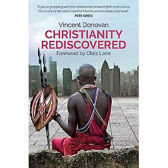Christianity Rediscovered - Popular Edition by Vincent Donovan - 97803