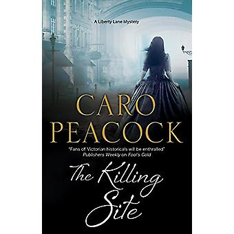 The Killing Site by Caro Peacock - 9781847518798 Book