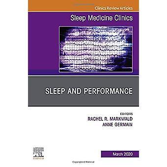 Sleep and Performance -An Issue of Sleep Medicine Clinics by Germain