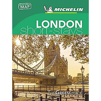 London - Michelin Green Guide Short Stays - Short Stay - 9782067243156
