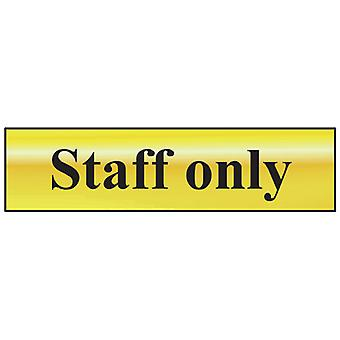 Scan Staff Only - Polished Brass Effect 200 x 50mm SCA6013