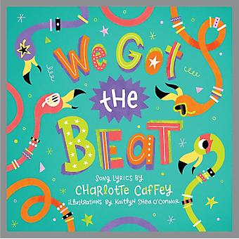 We Got The Beat by Caffey & Charlotte