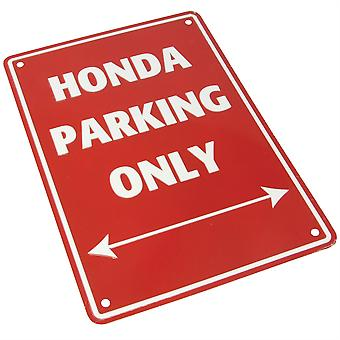 Bike It Aluminium Parking Sign - Honda Parking Only