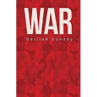 War by Delilah Sunday - 9781528987400 Book