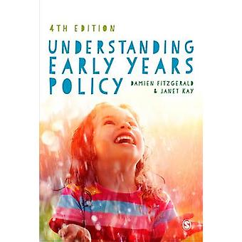 Understanding Early Years Policy by Fitzgerald & Damien