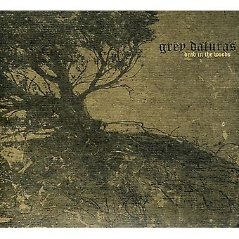 Grey Daturas - Dead in the Woods [CD] USA import